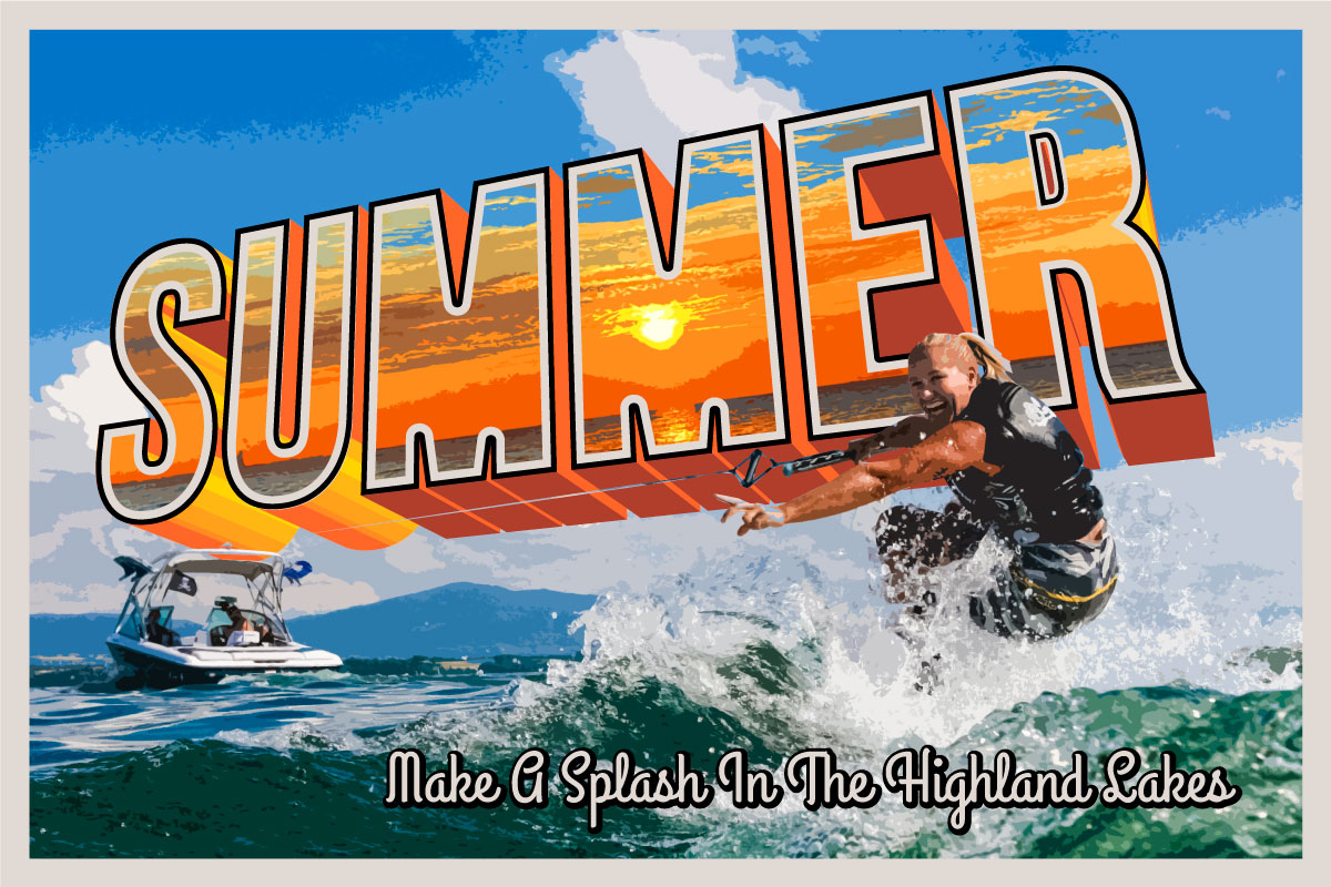 Summer In The Highland Lakes
